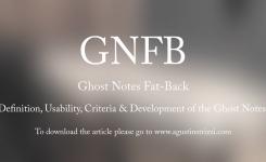 Notas Fantasma: Qué?…Para qué?…Cómo?